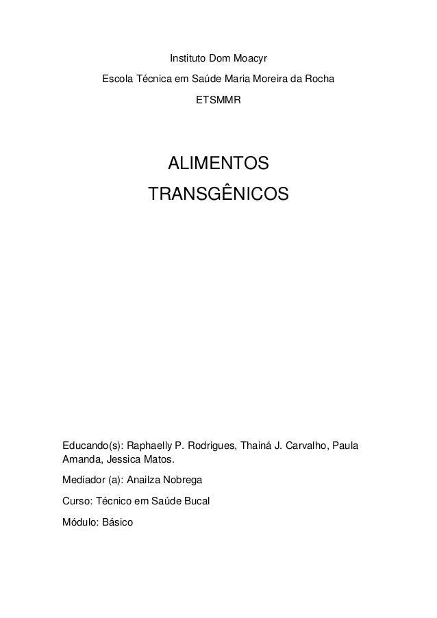 Instituto Dom Moacyr        Escola Técnica em Saúde Maria Moreira da Rocha                           ETSMMR               ...