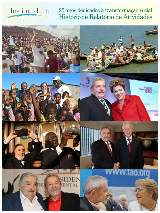 25 anos dedicados à transformação social Histórico e Relatório de Atividades