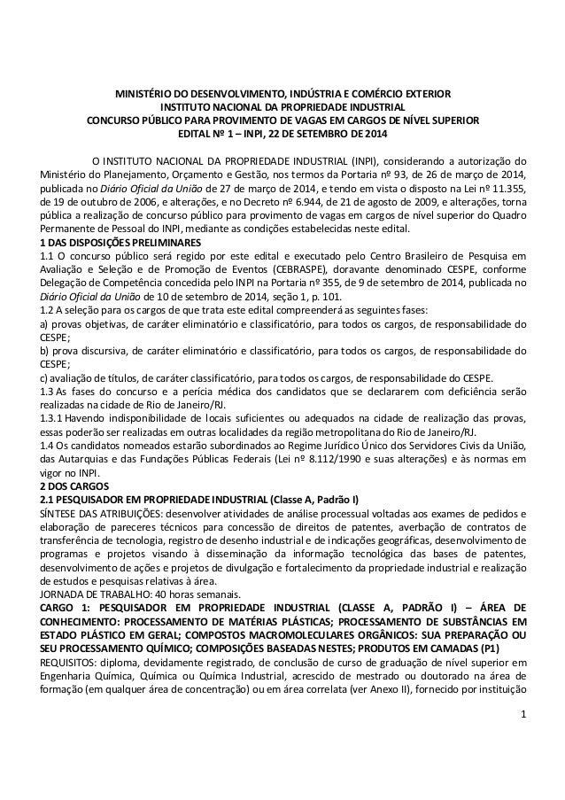 1 MINISTÉRIO DO DESENVOLVIMENTO, INDÚSTRIA E COMÉRCIO EXTERIOR INSTITUTO NACIONAL DA PROPRIEDADE INDUSTRIAL CONCURSO PÚBLI...