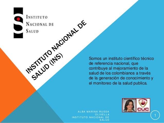 Somos un instituto científico técnico de referencia nacional, que contribuye al mejoramiento de la salud de los colombiano...