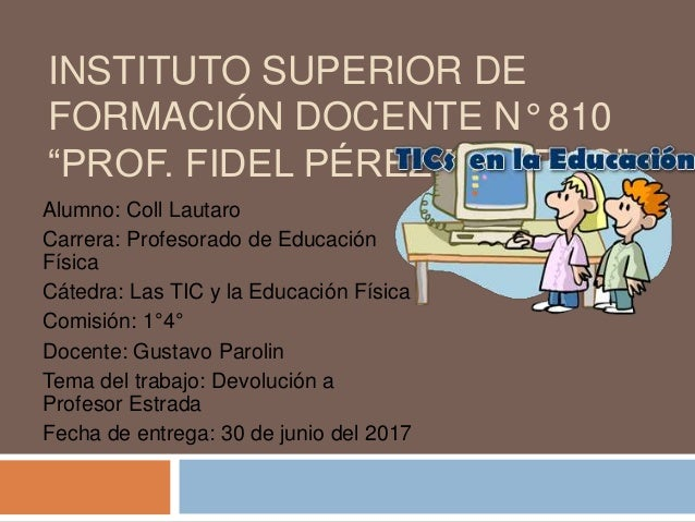 Instituto superior de formaci n docente n 810 for Instituto formacion docente