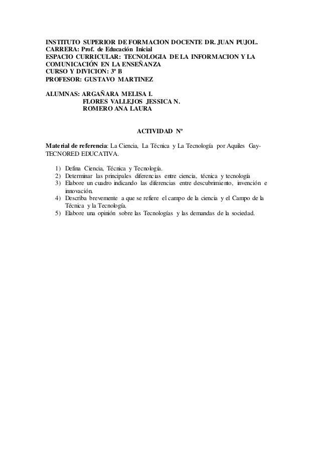 INSTITUTO SUPERIOR DE FORMACION DOCENTE DR. JUAN PUJOL.  CARRERA: Prof. de Educación Inicial  ESPACIO CURRICULAR: TECNOLOG...