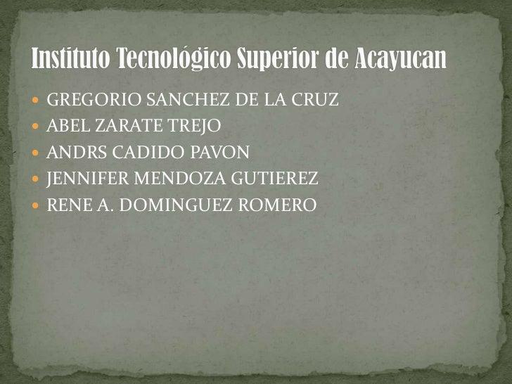  GREGORIO SANCHEZ DE LA CRUZ ABEL ZARATE TREJO ANDRS CADIDO PAVON JENNIFER MENDOZA GUTIEREZ RENE A. DOMINGUEZ ROMERO
