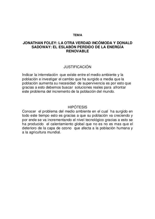 TEMAJONATHAN FOLEY: LA OTRA VERDAD INCÓMODA Y DONALDSADOWAY: EL ESLABÓN PERDIDO DE LA ENERGÍARENOVABLEJUSTIFICACIÓNIndicar...