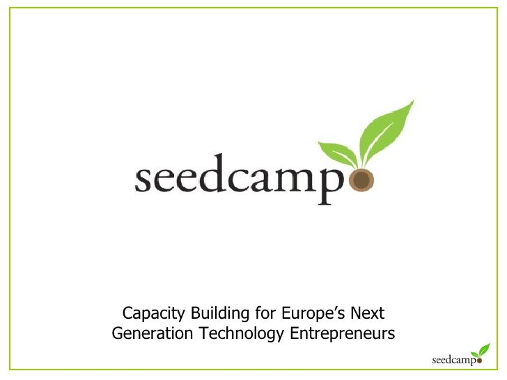 Capacity Building for Europe ' s Next Generation Technology Entrepreneurs