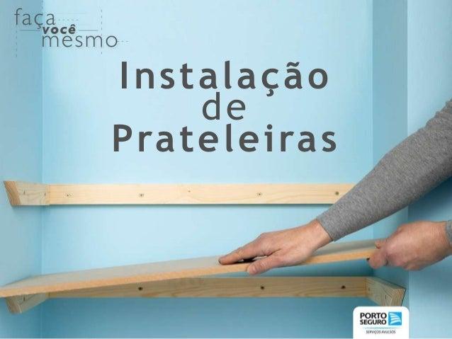 Instalação de Prateleiras