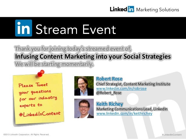 Thank you for joining today's streamed event of, Infusing Content Marketing into your Social Strategies We will be startin...