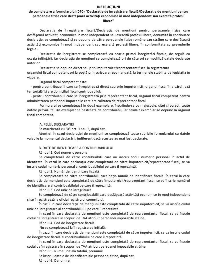"""INSTRUCȚIUNI    decompletareaformularului(070)""""Declarațiedeînregistrarefiscală/Declarațiedemențiunipentru    ..."""