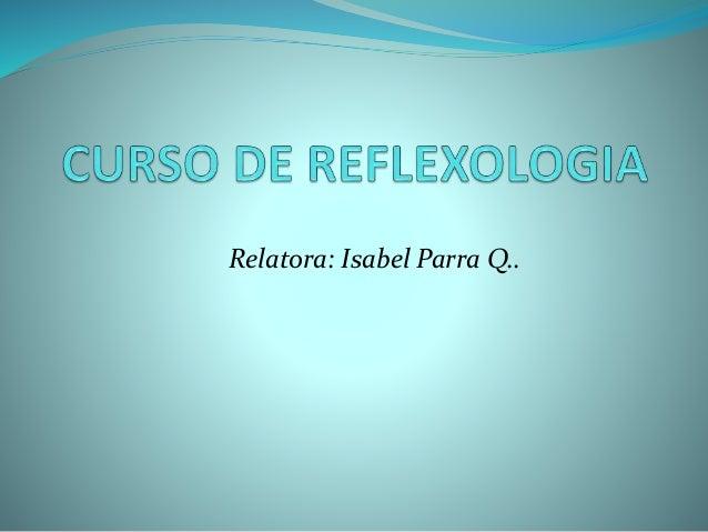Relatora: Isabel Parra Q..
