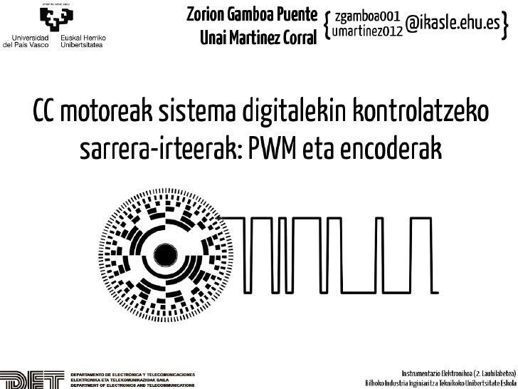 CC motoreak sistema digitalekin kontrolatzeko sarrera-irteerak: PWM eta encoderak