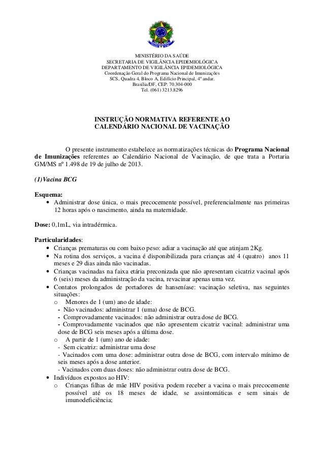 MINISTÉRIO DA SAÚDE SECRETARIA DE VIGILÂNCIA EPIDEMIOLÓGICA DEPARTAMENTO DE VIGILÂNCIA EPIDEMIOLÓGICA Coordenação Geral do...