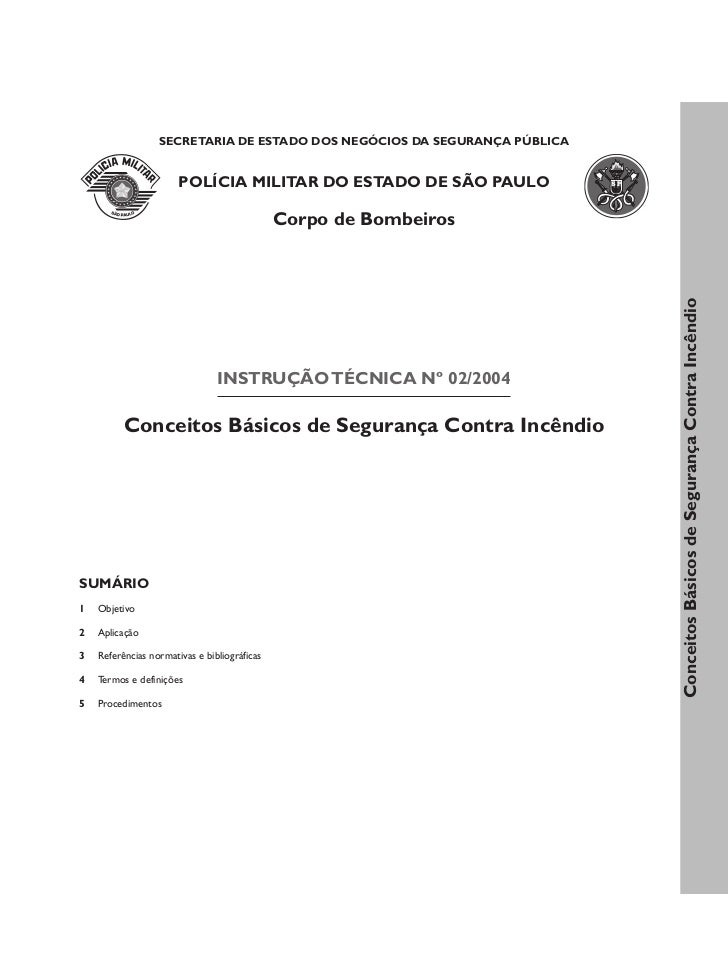 SECRETARIA DE ESTADO DOS NEGÓCIOS DA SEGURANÇA PÚBLICA                       POLÍCIA MILITAR DO ESTADO DE SÃO PAULO       ...