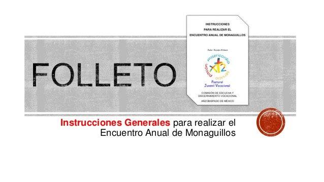 Instrucciones Generales para realizar el Encuentro Anual de Monaguillos