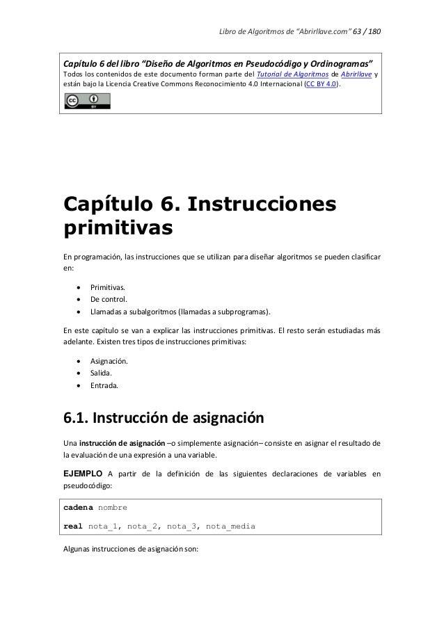 """Libro de Algoritmos de """"Abrirllave.com"""" 63 / 180 Capítulo 6 del libro """"Diseño de Algoritmos en Pseudocódigo y Ordinogramas..."""