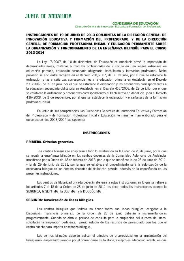 CONSEJERÍA DE EDUCACIÓN Dirección General de Innovación Educativa y Formación del Profesorado INSTRUCCIONES DE 19 DE JUNIO...