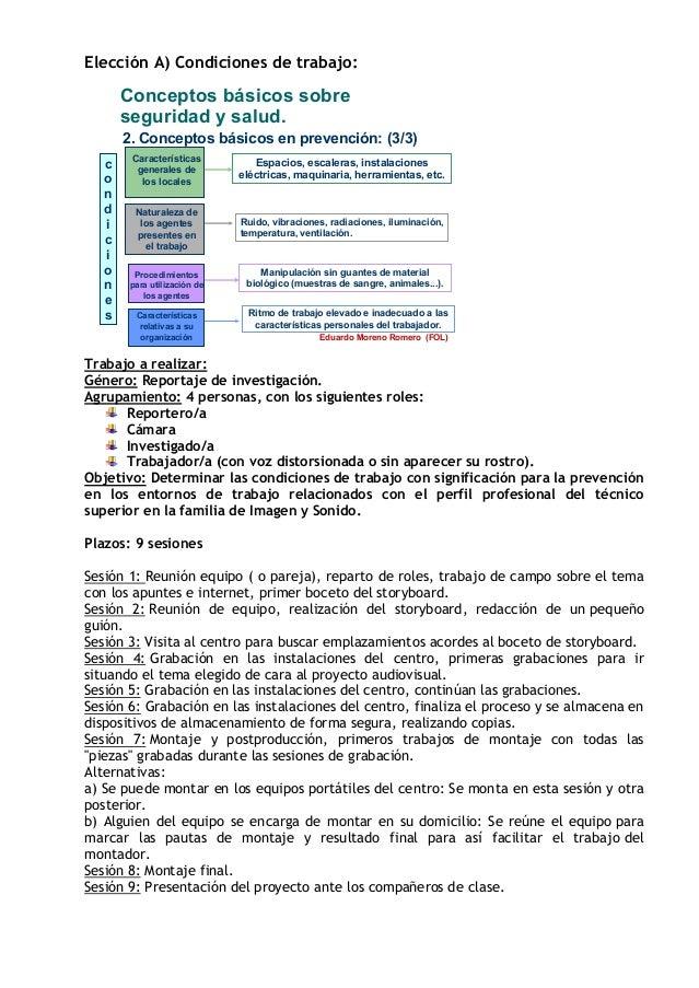 Elecci�n A) Condiciones de trabajo: Eduardo Moreno Romero (FOL) 2. Conceptos b�sicos en prevenci�n: (3/3) Conceptos b�sico...