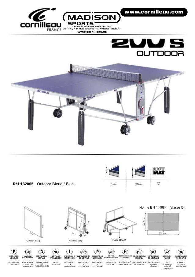 Réf 132005 Outdoor Bleue / Blue 5mm 38mm R  PLAY-BACK  1571  1414  Outdoor: 52 kg  740  1610  1555  100  F  NOTICE DE  MON...