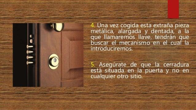 Instrucciones para abrir la puerta de tu casa - Abrir puerta sin llave clip ...