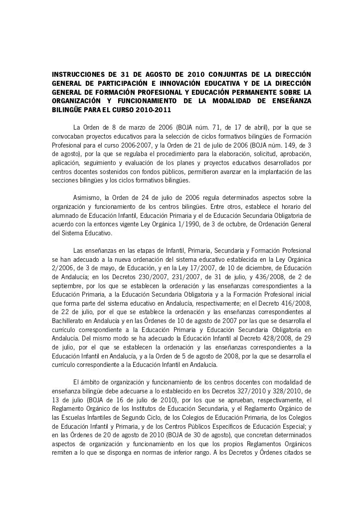 INSTRUCCIONES DE 31 DE AGOSTO DE 2010 CONJUNTAS DE LA DIRECCIÓNGENERAL DE PARTICIPACIÓN E INNOVACIÓN EDUCATIVA Y DE LA DIR...