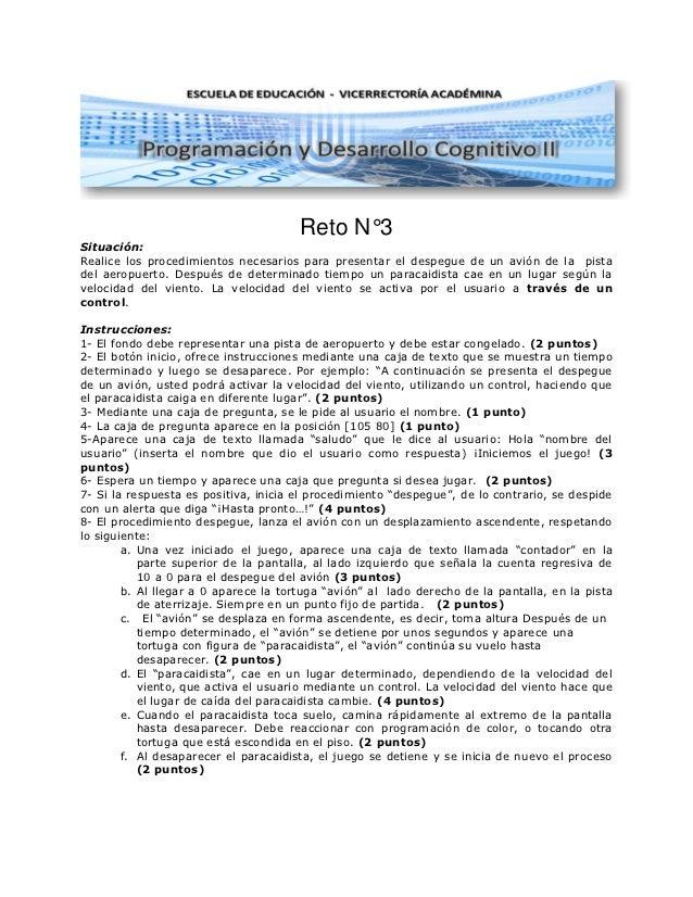 Reto N°3Situación:Realice los procedimientos necesarios para presentar el despegue de un avión de la pistadel aeropuerto. ...
