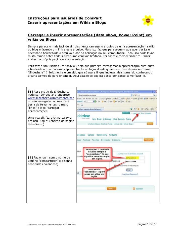 Instruções para usuários de ComPart Inserir apresentações em Wikis e Blogs   Carregar e inserir apresentações (data show, ...