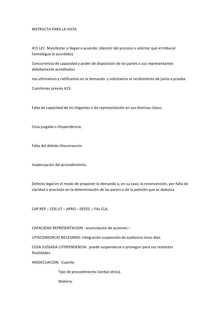 INSTRUCTA PARA LA VISTA<br />415 LEC  Manifestar si llegan a acuerdo: (desistir del proceso o solicitar que el tribunal ho...