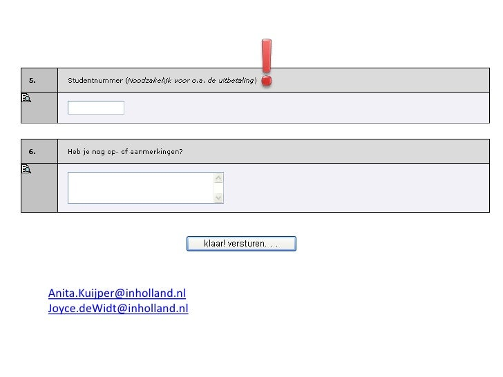 !<br />Anita.Kuijper@inholland.nl<br />Joyce.deWidt@inholland.nl<br />
