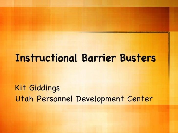 Instructional Barrier Busters Kit Giddings  Utah Personnel Development Center