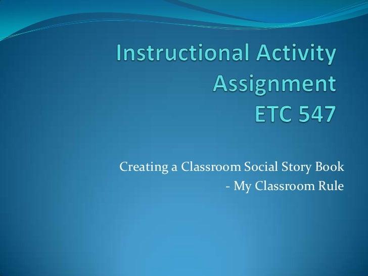 Creating a Classroom Social Story Book                  - My Classroom Rule