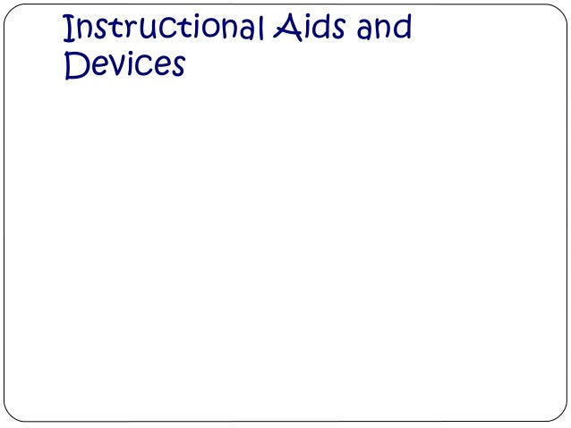 Instructional Aids andDevices
