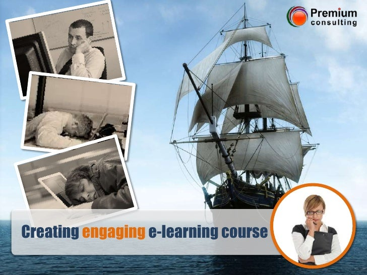 Creating engaginge-learning course <br />