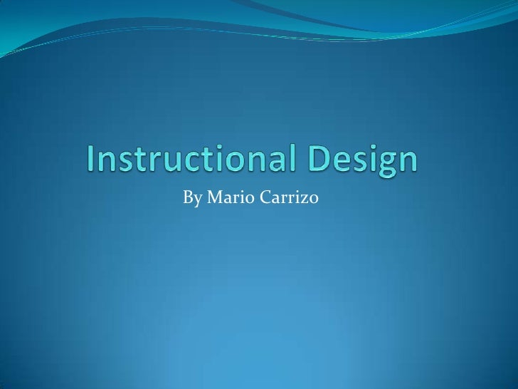 Instructional Design And Dick And Carey Model And Arcs Model Project