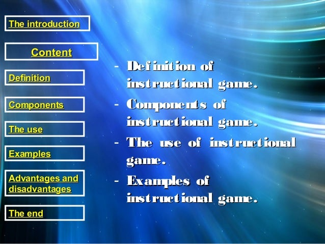 - Definition ofDefinition of instructional game.instructional game. - Components ofComponents of instructional game.instru...