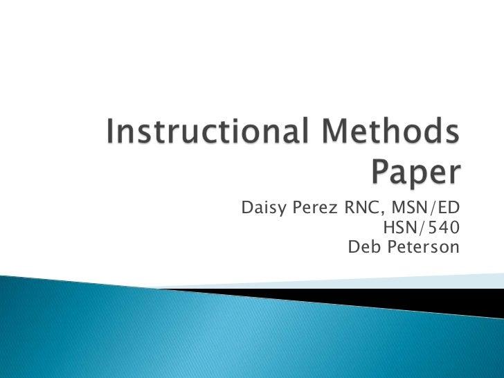 Daisy Perez RNC, MSN/ED               HSN/540            Deb Peterson