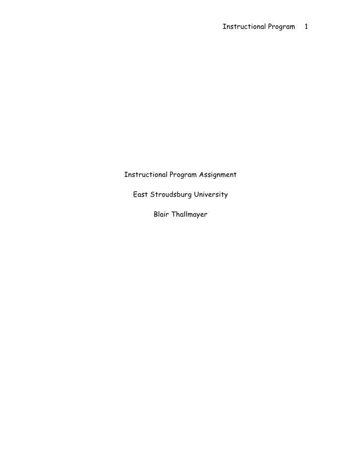 Instructional Program   1     Instructional Program Assignment    East Stroudsburg University          Blair Thallmayer