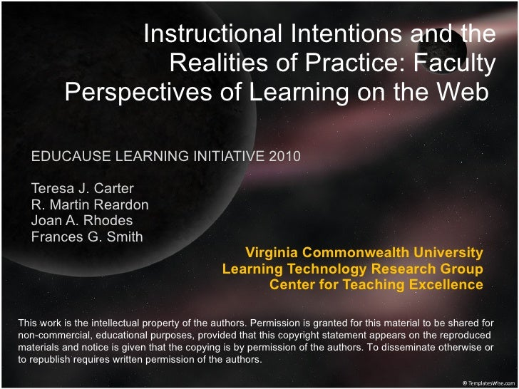 Instructional Intentions and the Realities of Practice: Faculty Perspectives of Learning on the Web  EDUCAUSE LEARNING INI...