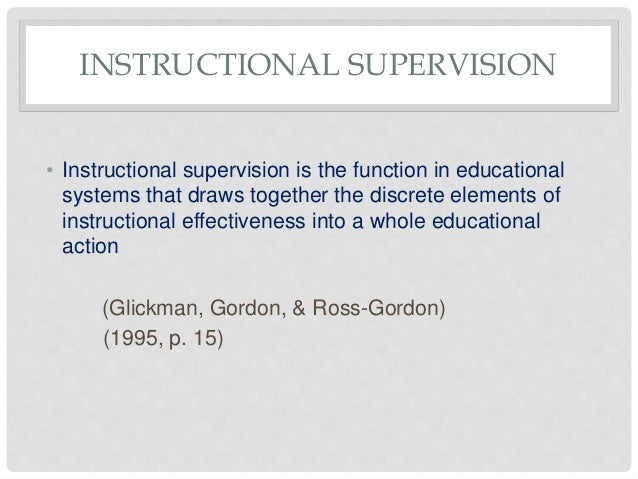 Instructional supervision,its models and school supervision.