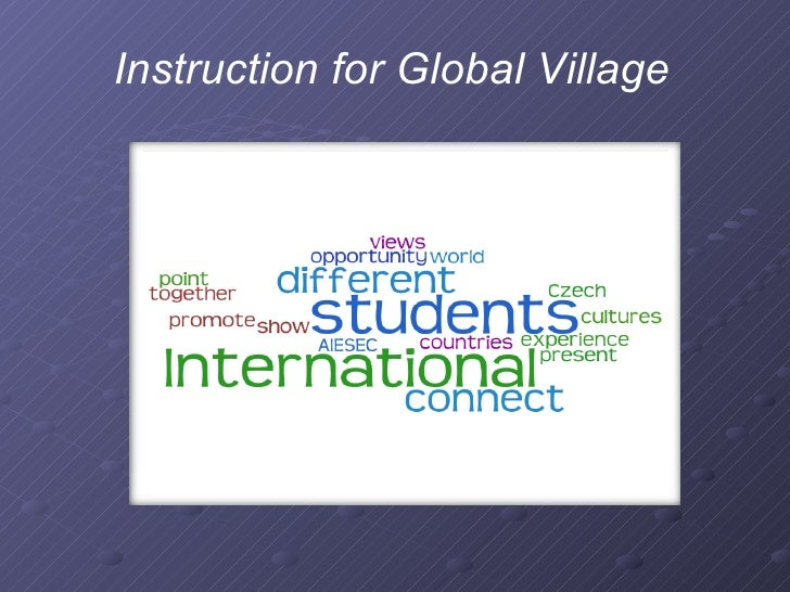 Instruction for Global Village