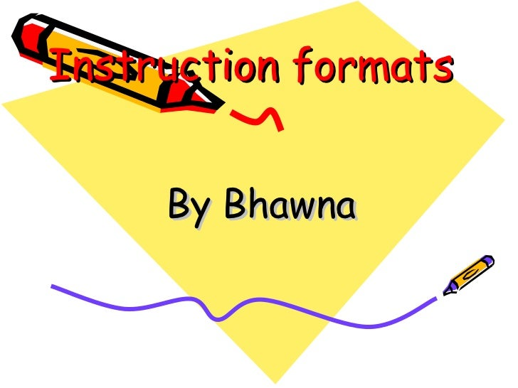 Instruction formats By Bhawna