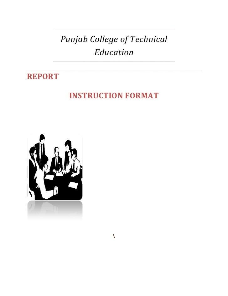 Punjab College of Technical                 EducationREPORT           INSTRUCTION FORMAT