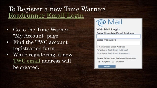 How Do I Find My Time Warner Cable Email Address: Instruction for time warner cable(twc) emails login setuprh:slideshare.net,Design