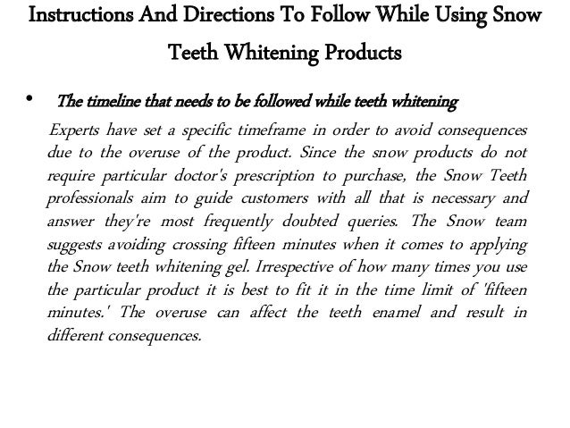 Instructions And Directions To Follow While Using Snow Teeth Whitenin