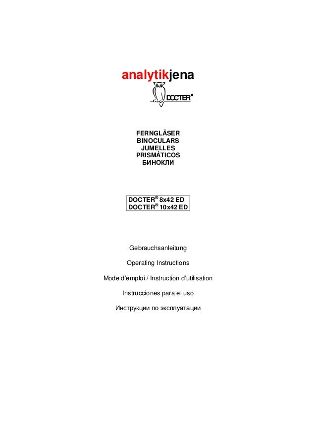 analytikjena  FERNGLÄSER  BINOCULARS  JUMELLES  PRISMÁTICOS  БИНОКЛИ  DOCTER® 8x42 ED  DOCTER® 10x42 ED  Gebrauchsanleitun...
