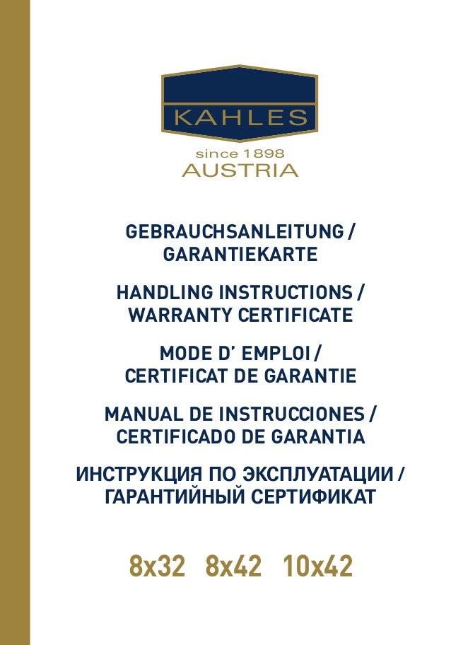 KAHLES  since 1898  AUSTRIA  GEBRAUCHSANLEITUNG /  GARANTIEKARTE  HANDLING INSTRUCTIONS /  WARRANTY CERTIFICATE  MODE D' E...