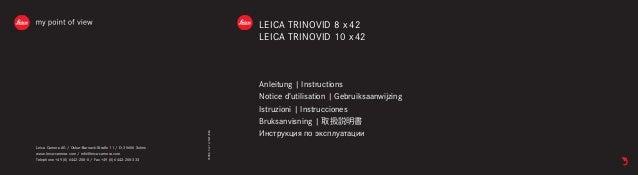 LEICA TRINOVID 8 x 42  LEICA TRINOVID 10 x 42  Anleitung | Instructions  Notice d'utilisation | Gebruiksaanwijzing  Istruz...