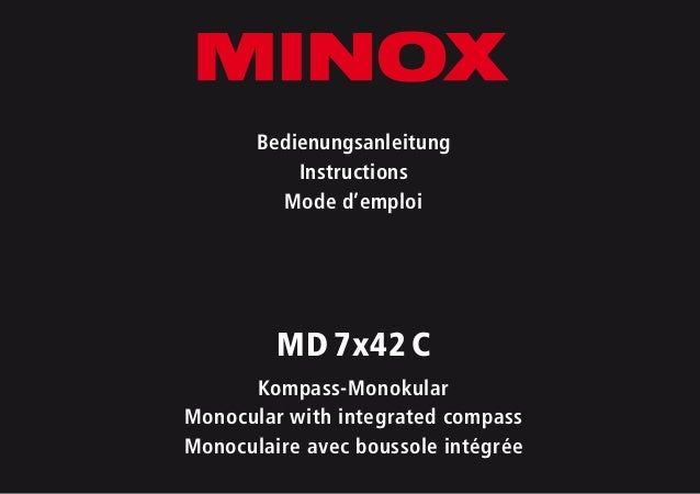 Bedienungsanleitung Instructions Mode d'emploi MD7x42C Kompass-Monokular Monocular with integrated compass Monoculaire a...