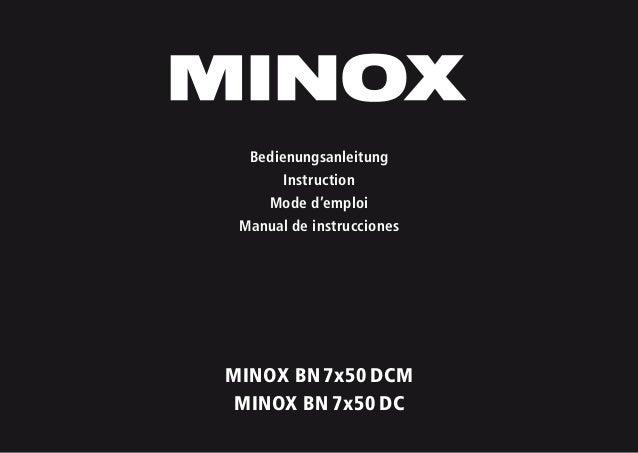 MINOX BN7x50DCM MINOX BN7x50DC Bedienungsanleitung Instruction Mode d'emploi Manual de instrucciones