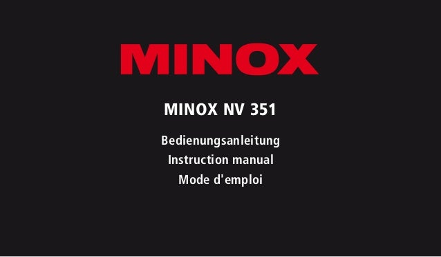 MINOX NV 351 Bedienungsanleitung Instruction manual Mode d'emploi