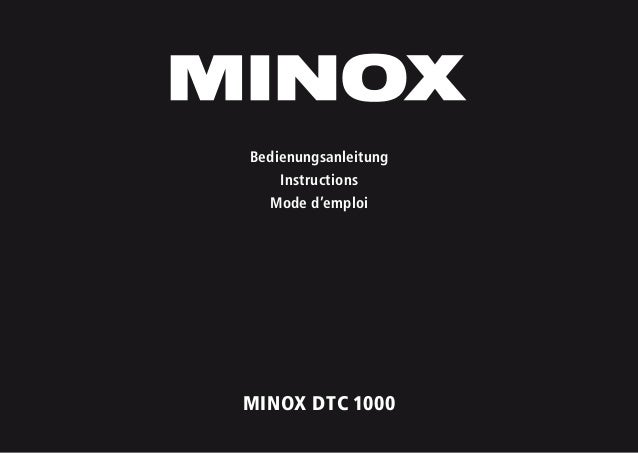 1 MINOX DTC 1000 Bedienungsanleitung Instructions Mode d'emploi