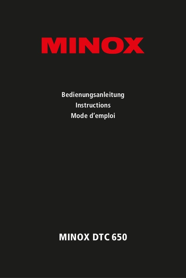 MINOX DTC 650 Bedienungsanleitung Instructions Mode d'emploi